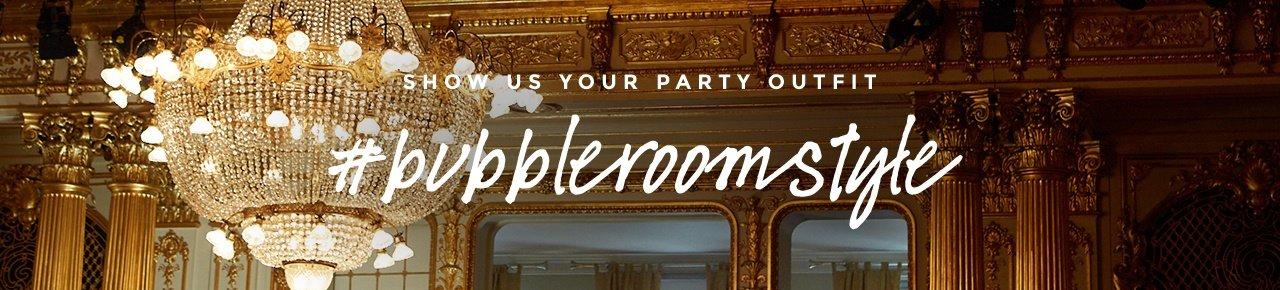dele festlooket #bubbleroomstyle