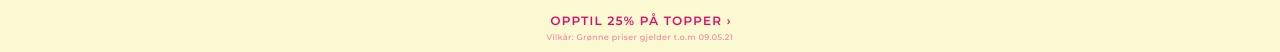 Opptil 25% på topper - Shop her