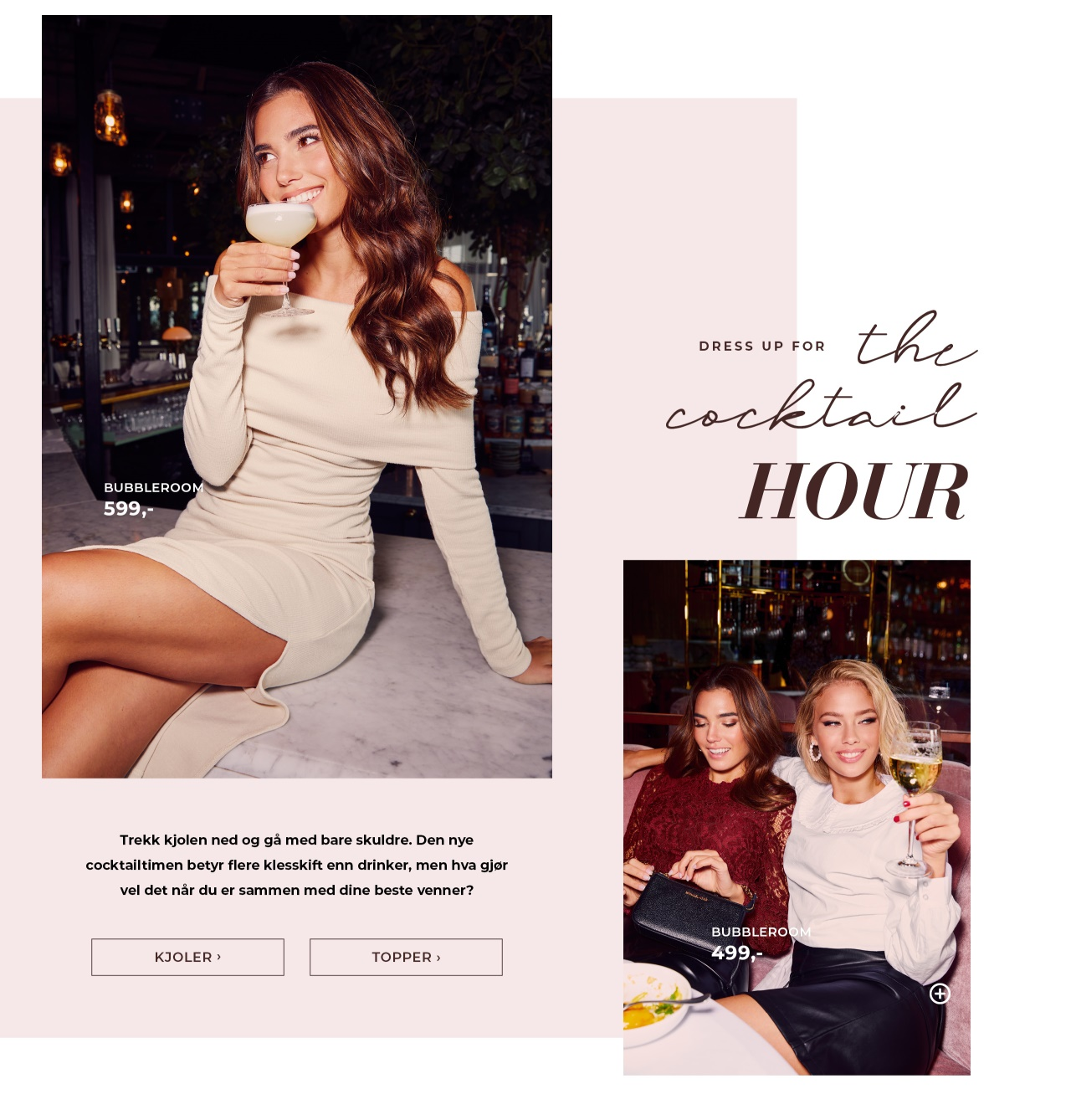 Dress up for the cocktail hour - Shop her