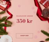 Julegaver under 350 kr - Shop her