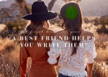 """""""A good friend knows all your stories. A best friend helps you write them""""."""