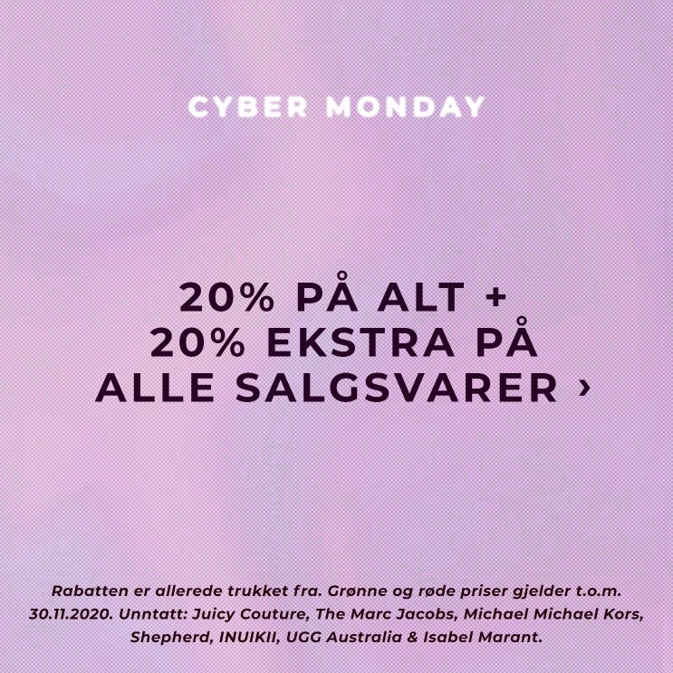 Cyber Monday - 20% på alt + 20% ekstra på allle salgsvarer - Shop her