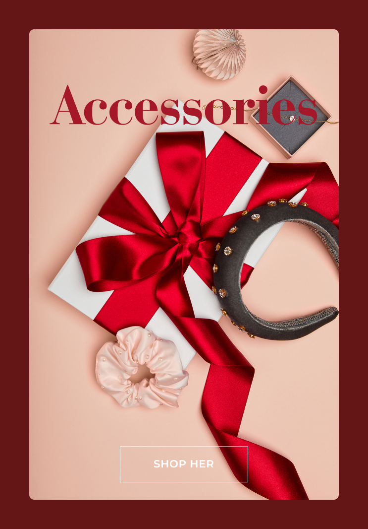 Give away accessories for christmas - Shop her